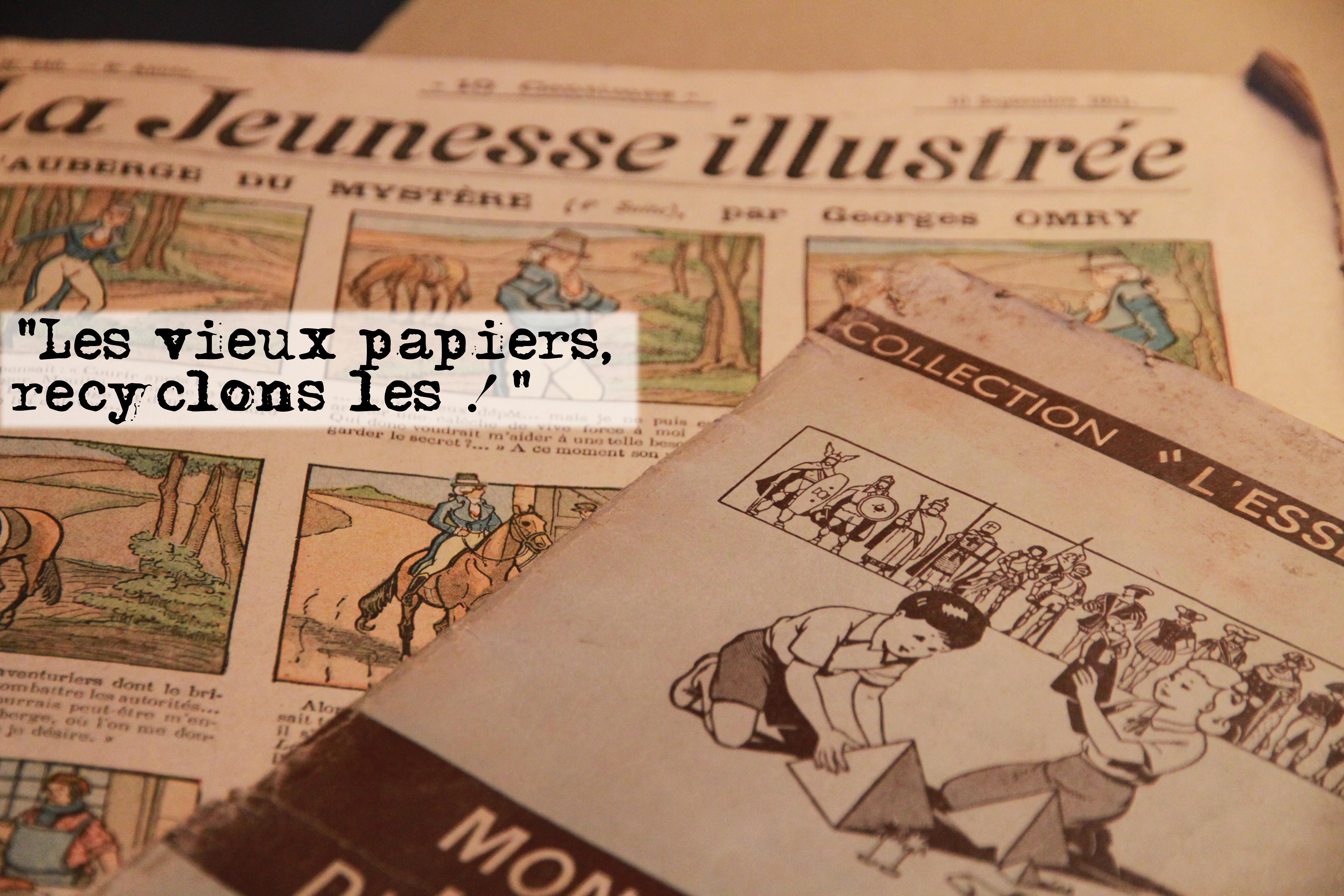 Les vieux Papiers recyclons les !